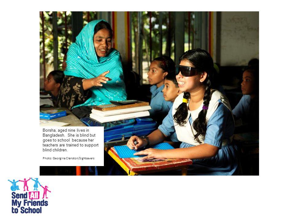 Borsha, aged nine lives in Bangladesh.