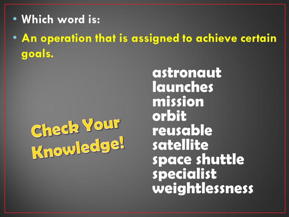 Which word is: An operation that is assigned to achieve certain goals.