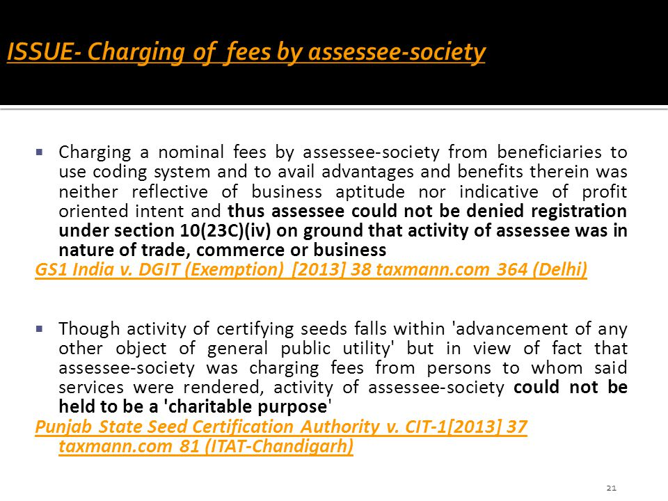  Charging a nominal fees by assessee-society from beneficiaries to use coding system and to avail advantages and benefits therein was neither reflect