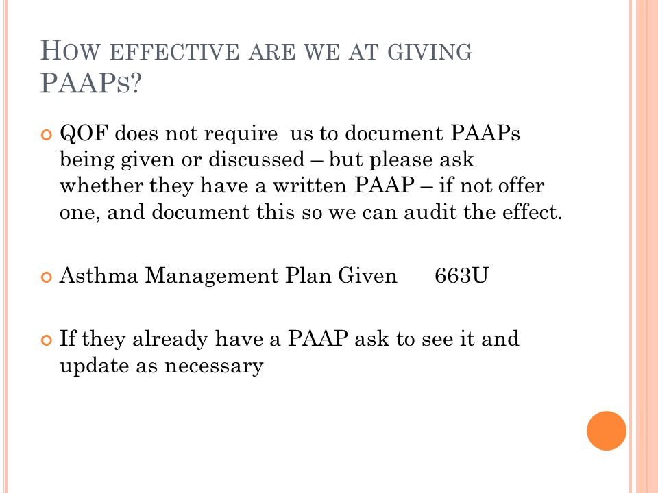 H OW EFFECTIVE ARE WE AT GIVING PAAP S .