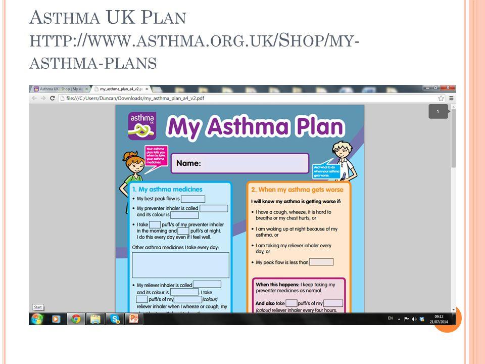 A STHMA UK P LAN HTTP :// WWW. ASTHMA. ORG. UK /S HOP / MY - ASTHMA - PLANS