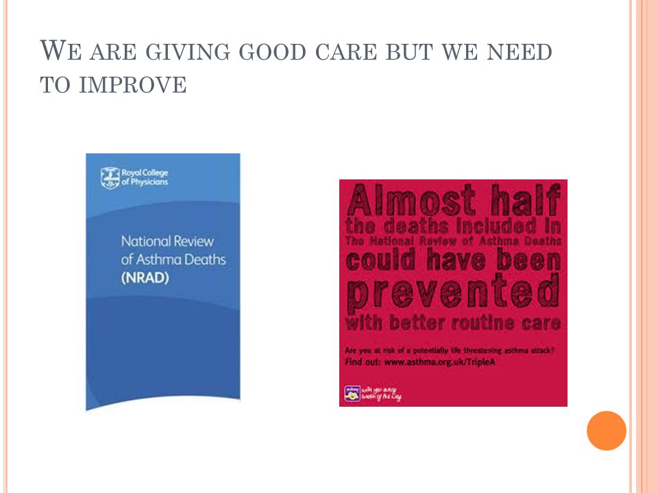 W E ARE GIVING GOOD CARE BUT WE NEED TO IMPROVE