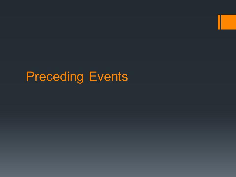 Preceding Events