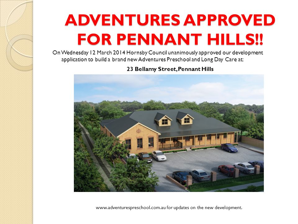ADVENTURES APPROVED FOR PENNANT HILLS!.