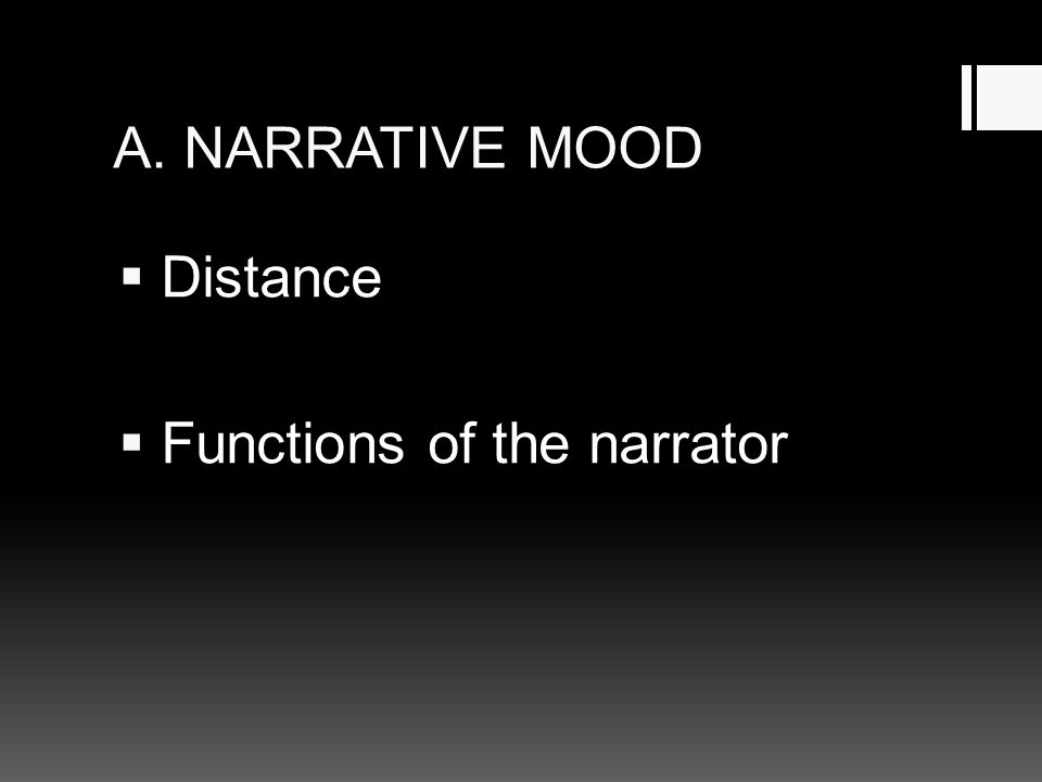 A. NARRATIVE MOOD  Distance  Functions of the narrator
