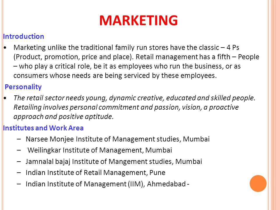 MARKETING Introduction Marketing unlike the traditional family run stores have the classic – 4 Ps (Product, promotion, price and place). Retail manage