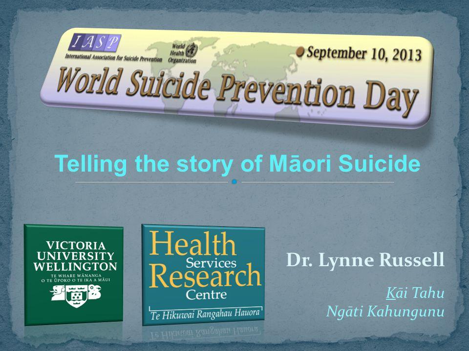 Dr. Lynne Russell Telling the story of Māori Suicide Kāi Tahu Ngāti Kahungunu