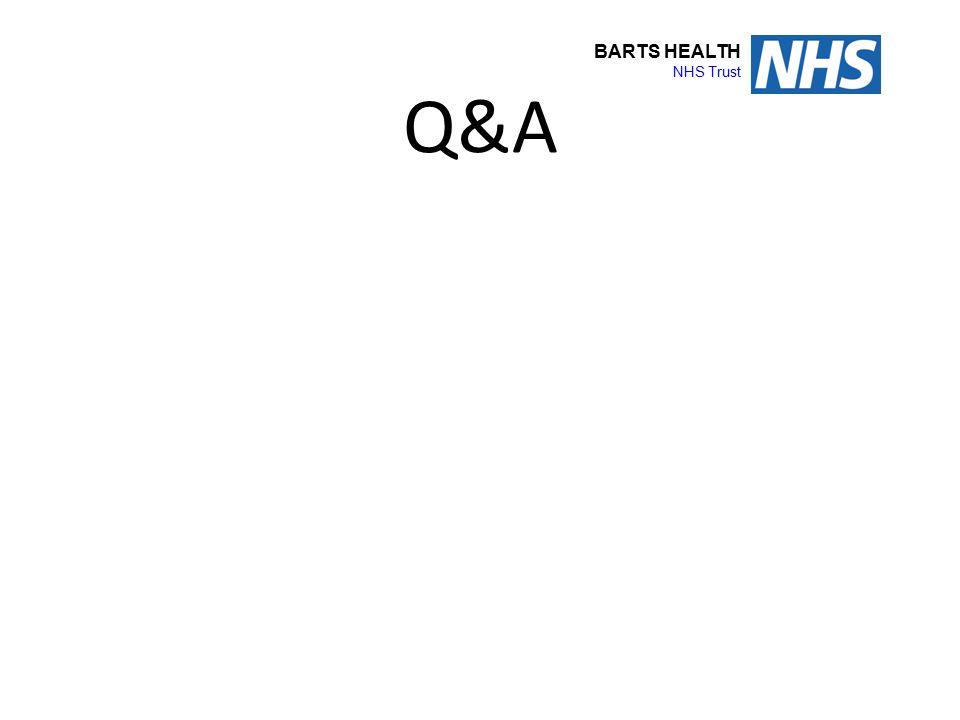 BARTS HEALTH NHS Trust Q&A