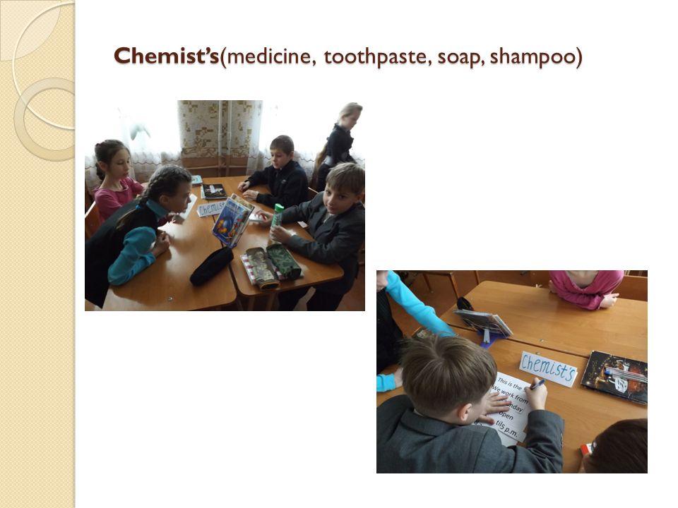 Chemist's(medicine, toothpaste, soap, shampoo)