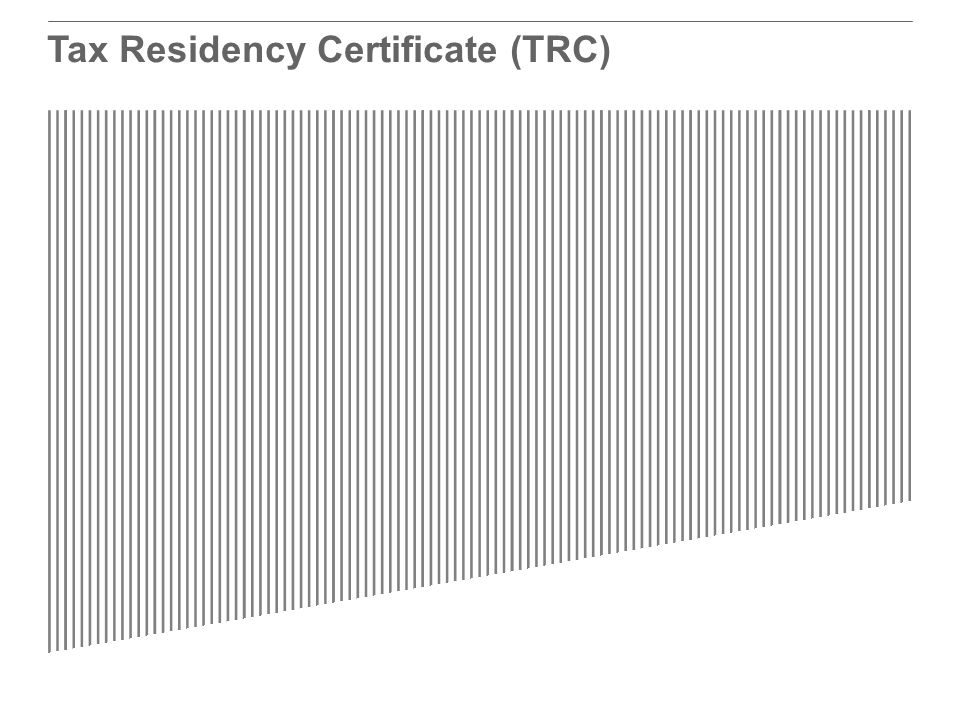 Tax Residency Certificate (TRC)