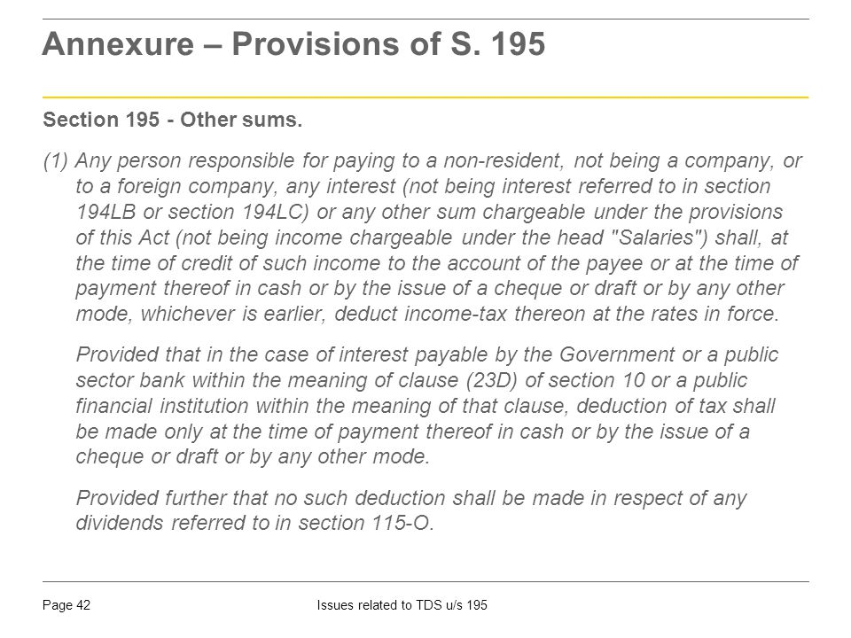 Issues related to TDS u/s 195Page 42 Annexure – Provisions of S.