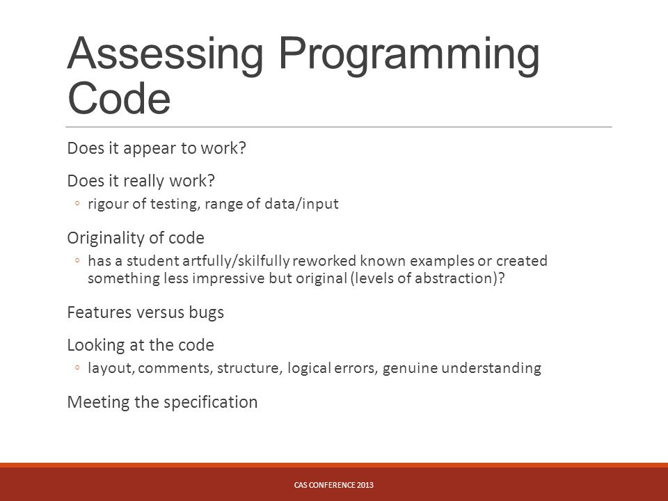 Assessing Programming Code Does it appear to work.