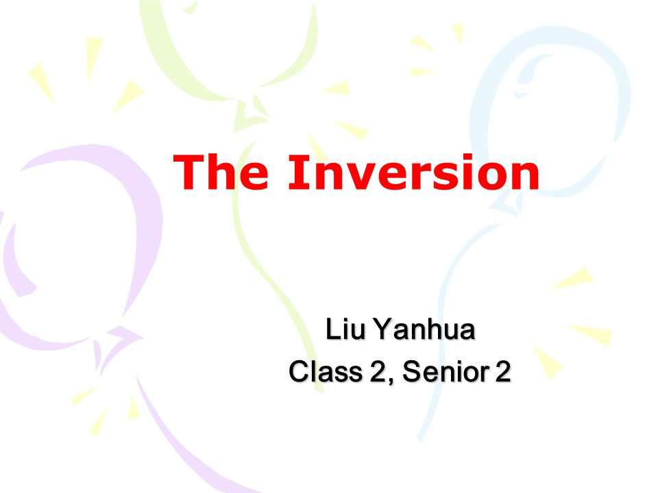 The Inversion Liu Yanhua Class 2, Senior 2