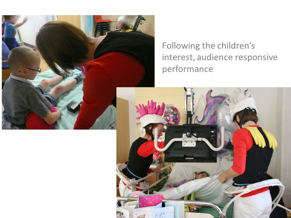 Following the children's interest, audience responsive performance