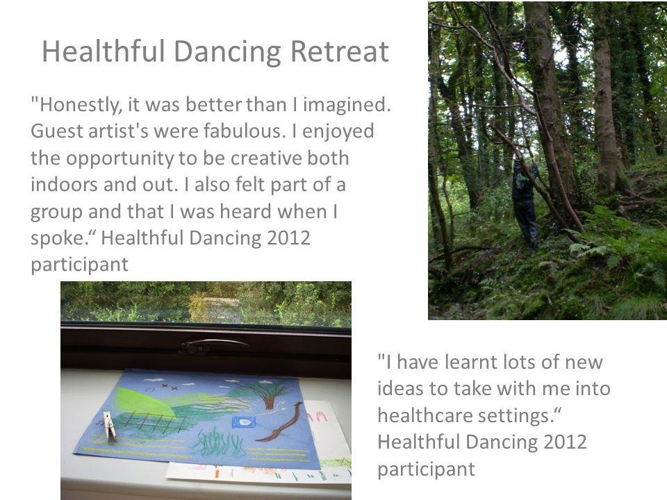 Healthful Dancing Retreat