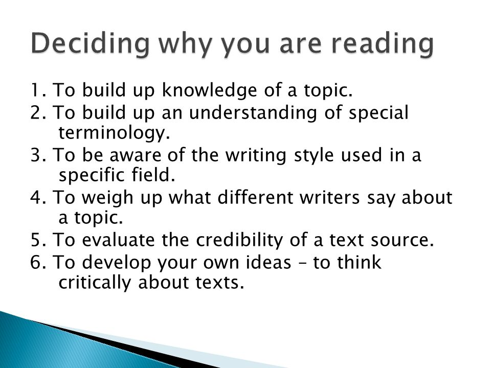 1. To build up knowledge of a topic. 2. To build up an understanding of special terminology.