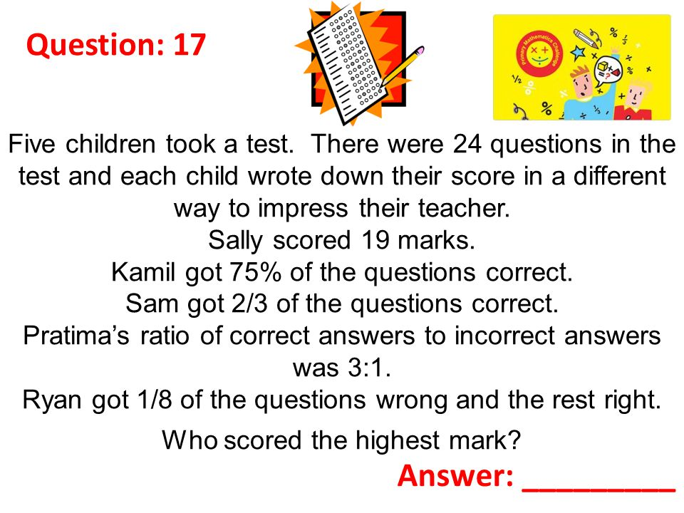 Question: 17 Five children took a test.