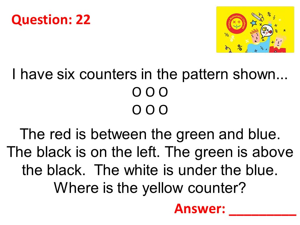 Question: 22 I have six counters in the pattern shown...