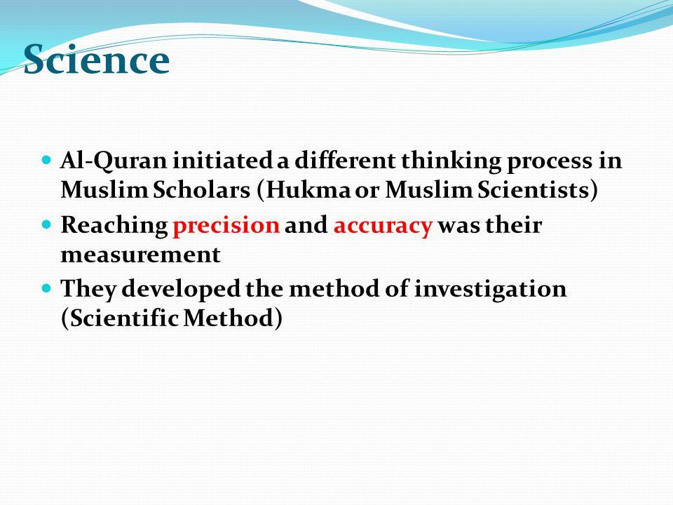 Islamic era of Science Birth of Prophet Muhammad (PBUH) (570 AD – 632 AD) Begins with revelation of Quran (610 AD)