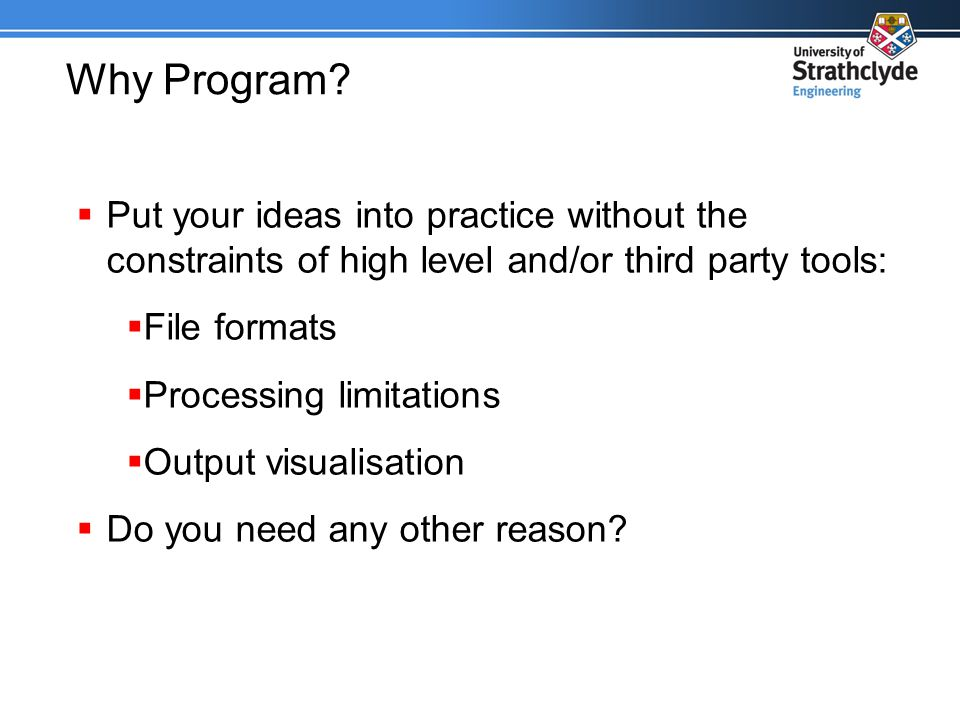 Why Program.