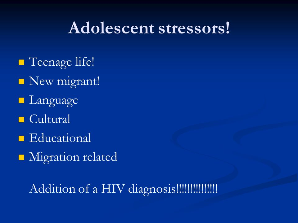 Adolescent stressors. Teenage life. New migrant.