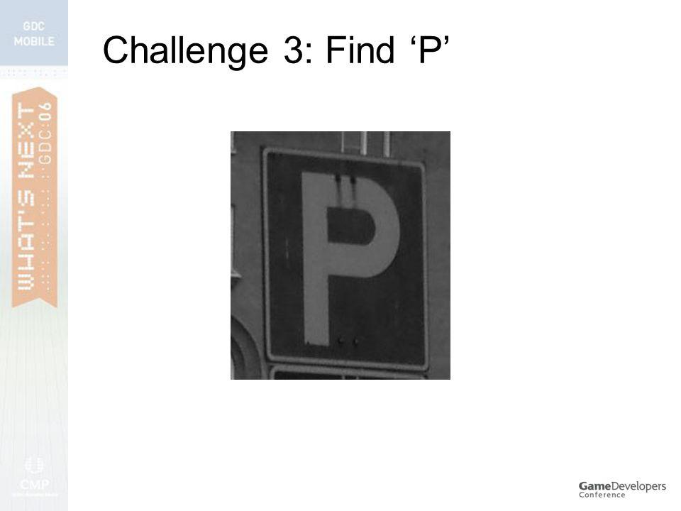 Challenge 3: Find 'P'