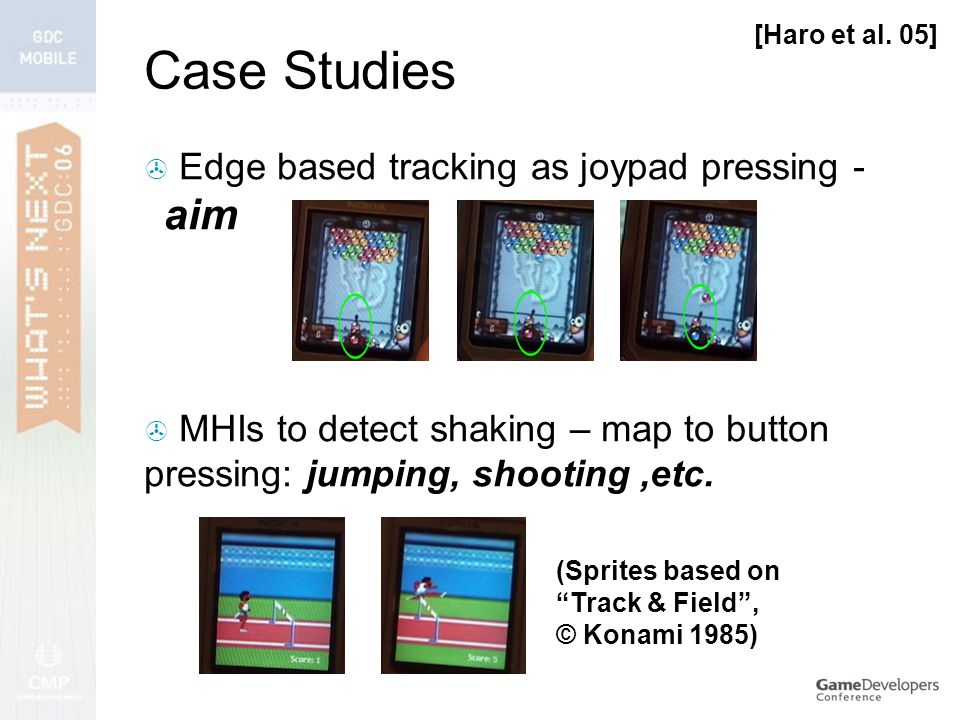 Case Studies  Edge based tracking as joypad pressing - aim [Haro et al.