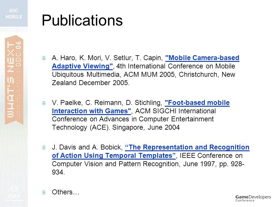 Publications  A. Haro, K. Mori, V. Setlur, T.