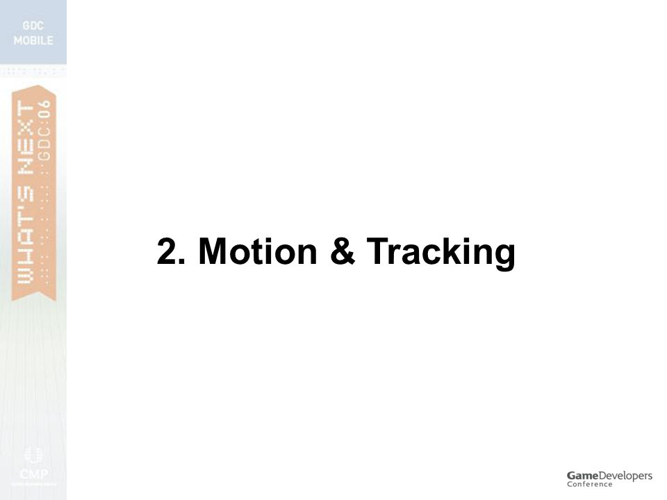 2. Motion & Tracking