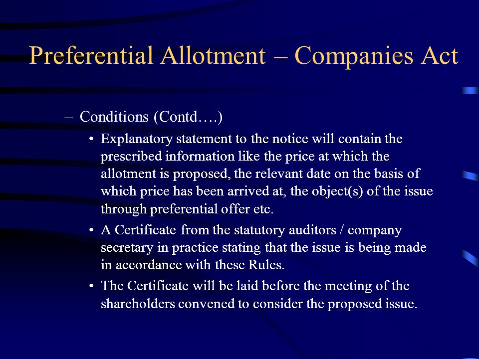 Preferential Allotment – Companies Act General provisions e.g. Sections 67, 81, 173 etc. Return of allotment of Shares in Form 2 to be filed with ROC