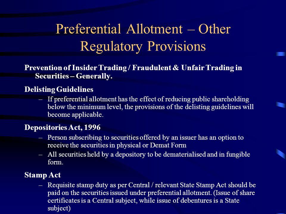 Preferential Allotment – Companies Act –Conditions (Contd….) Explanatory statement to the notice will contain the prescribed information like the pric