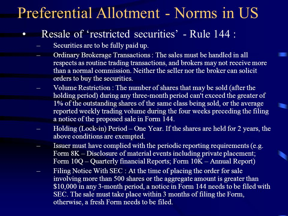 Preferential Allotment – Norms in US Sec 3(b) read with Reg. D (Exempted Securities) –Rule 504 & 505 : Exemption for small offerings limited to $1 & $