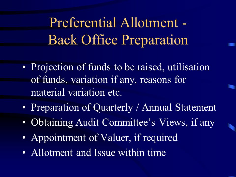 Preferential Allotment - Back Office Preparation Compilation of Share Prices and calculation of appropriate price. Drafting of Shareholders' Resolutio