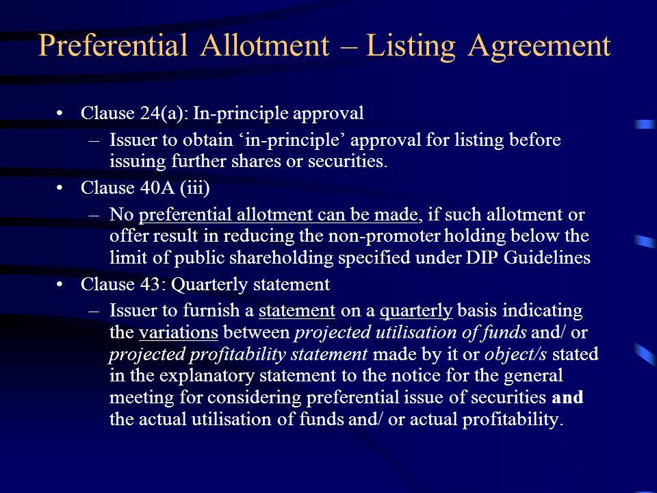 Preferential Allotment-Regulatory Framework Listing Agreement SEBI (DIP) Guidelines, 2000 - Chapter XIII : Guidelines for Preferential Issues SEBI Cir