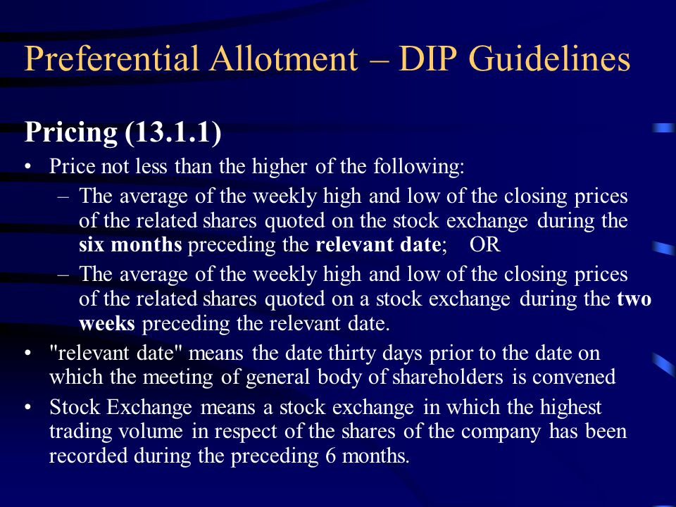 Preferential Allotment – DIP Guidelines Provisions of Chapter XIII Pricing Currency of Shareholders' Resolution Lock-in Requirements Situations where