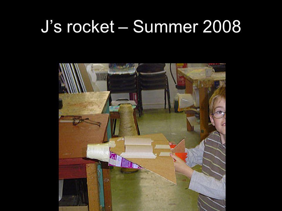 J's rocket – Summer 2008