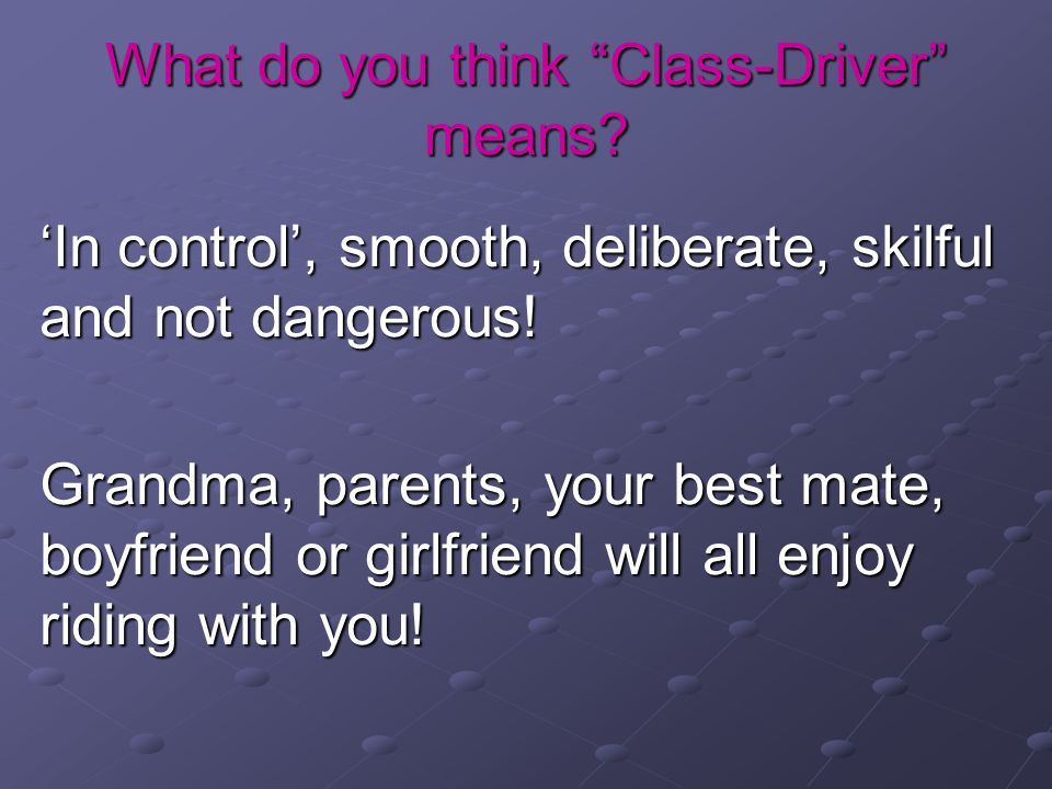 What do you think Class-Driver means.
