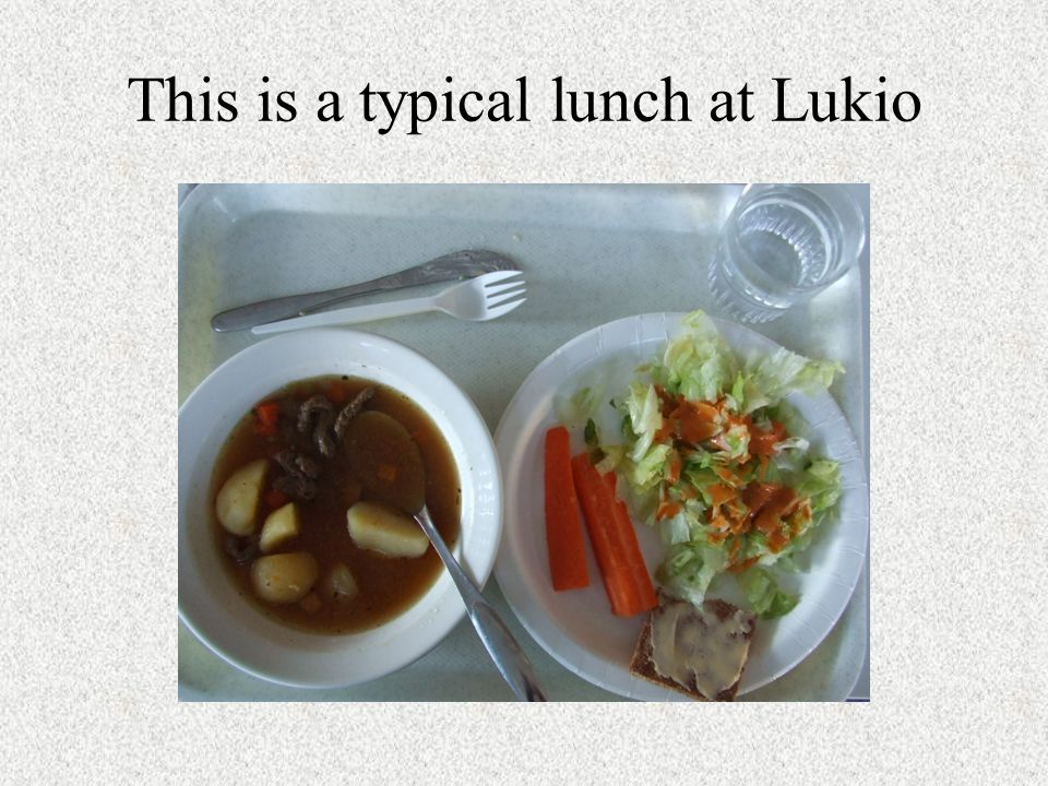 This is a typical lunch at Lukio