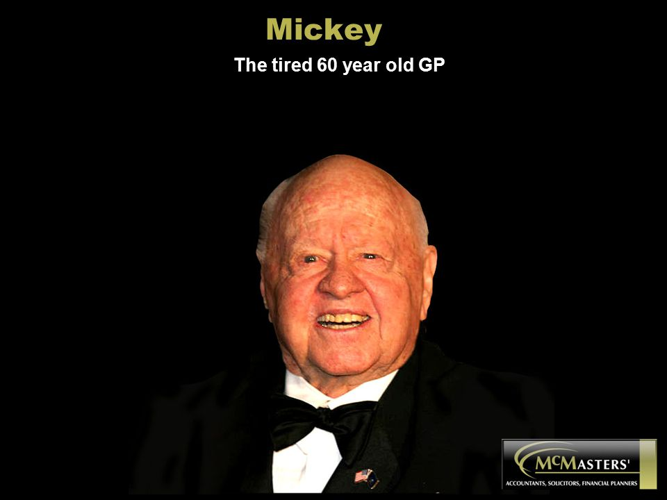 Mickey The tired 60 year old GP