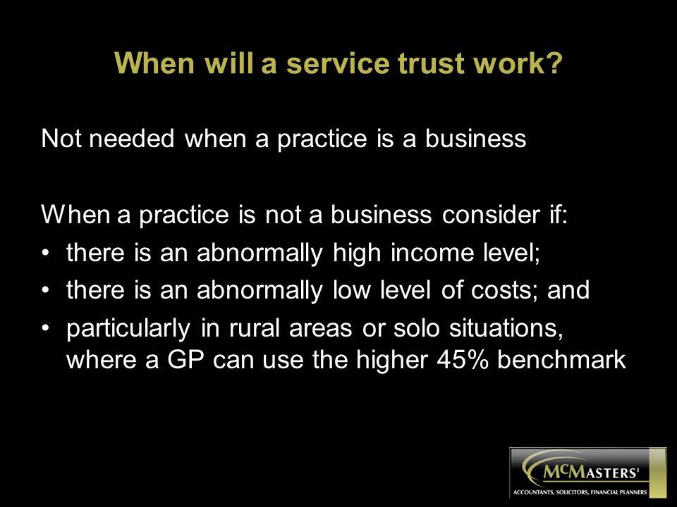When will a service trust work.
