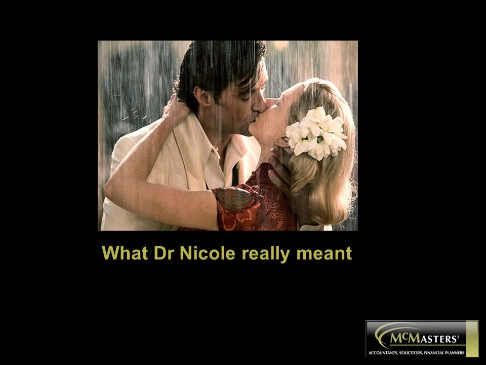 What Dr Nicole really meant