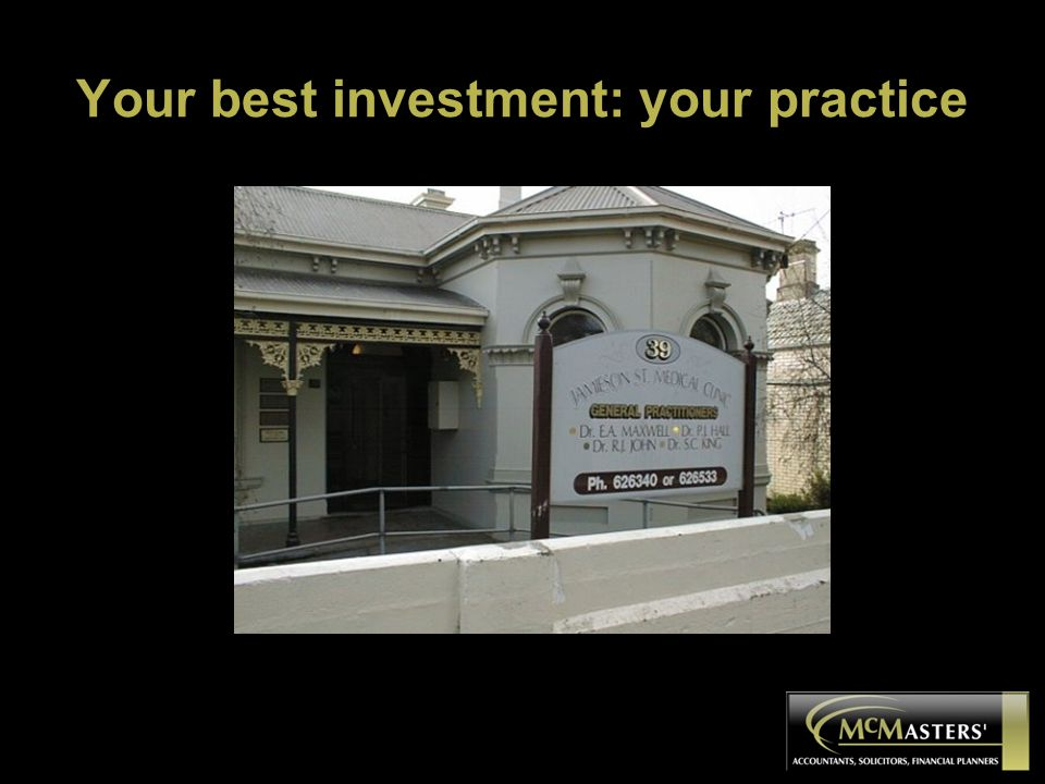 Your best investment: your practice