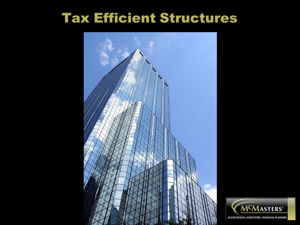 Tax Efficient Structures