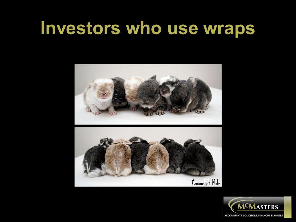 Investors who use wraps