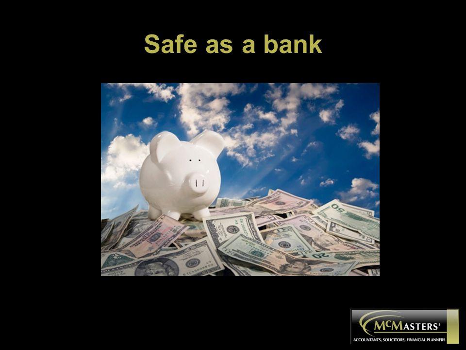 Safe as a bank
