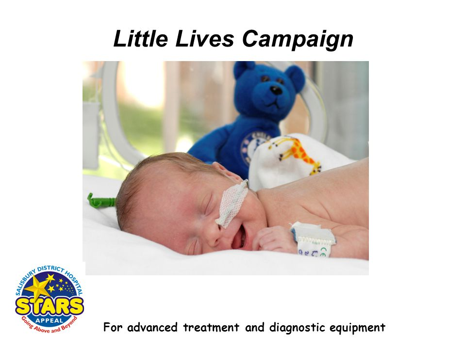 Little Lives Campaign For advanced treatment and diagnostic equipment