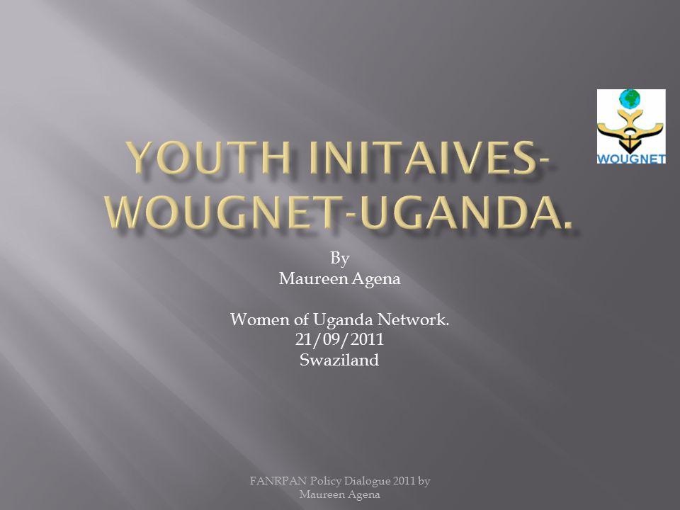 By Maureen Agena Women of Uganda Network.