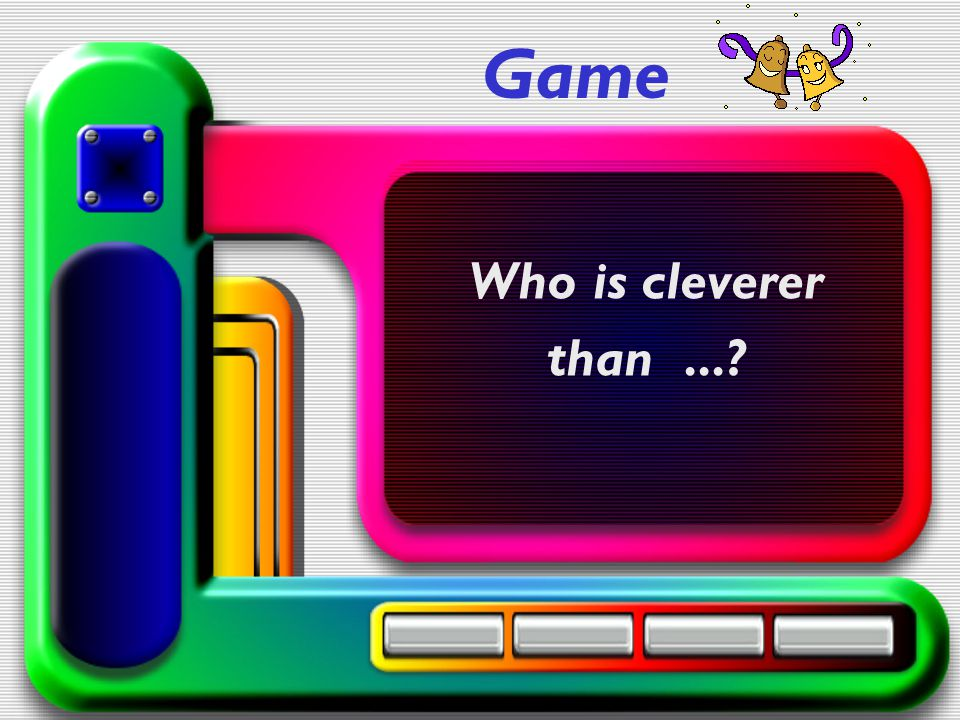 Game Who is cleverer than...