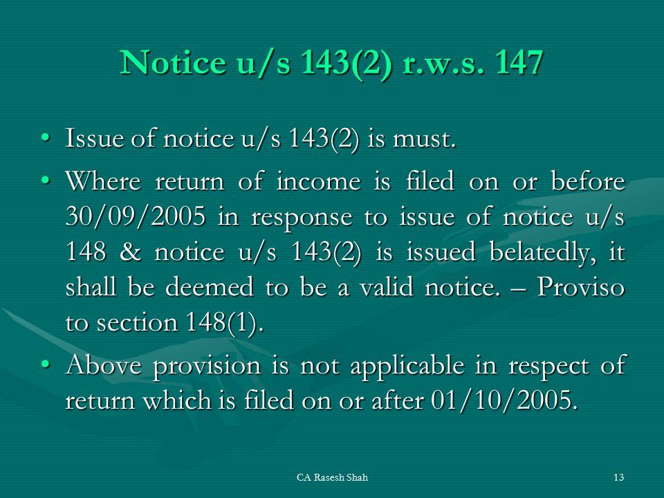 CA Rasesh Shah13 Notice u/s 143(2) r.w.s.