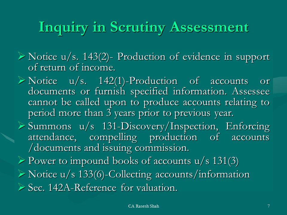 CA Rasesh Shah7 Inquiry in Scrutiny Assessment  Notice u/s.